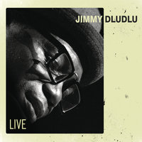 Live — Jimmy Dludlu