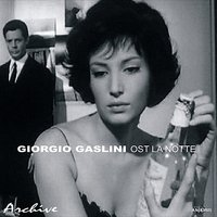 La Notte - Original Motion Picture Soundtrack — Giorgio Gaslini