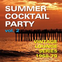 Summer Cocktail Party, Vol. 2 — сборник