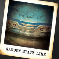 The Send Off — Garden State Line