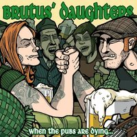 When the Pubs Are Dying​.​.​.​ Folk Ashes Remain Unbeaten — Brutus' Daughters
