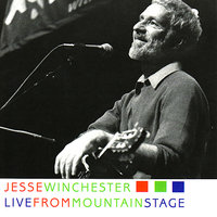 Jesse Winchester: Live From Mountain Stage — Jesse Winchester