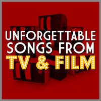 Unforgettable Songs from Tv & Film — сборник