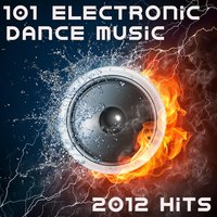 101 Electronic Dance Music 2012 Hits (Best of Top Electronica, Prog, Acid, Techno, House, Rave Anthem, Goa Psytrance, Hard Dance) — сборник
