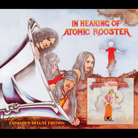 In Hearing Of — Atomic Rooster
