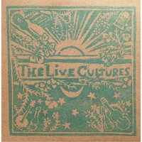 The Live Cultures — The Live Cultures