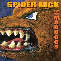 Voyage To The Palace Of Kali — Spider Nick & The Maddogs