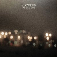 Prologue — Slowrun