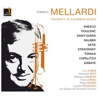 Trumpet in Chamber Music — Камиль Сен-Санс, Франсис Пуленк, Francis Orval, Frédéric Mellardi, Miklos Schon, Frédéric Mellardi, Miklos Schön, Francis Orval