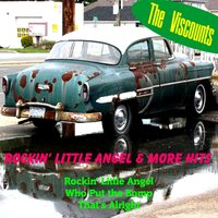 Rockin' Little Angel & More Hits — The Viscounts