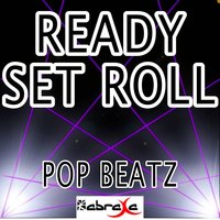 Ready Set Roll - Tribute to Chase Rice — Pop beatz