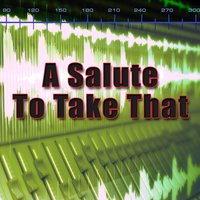 A Salute To Take That — The Hitmakers