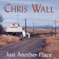 Just Another Place — Chris Wall