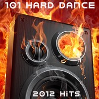 101 Hard Dance 2012 (Best of Top Electronic Dance, Acid, Hard Techno, Hard House, Rave Anthems, Goa Psytrance, Hard Dance) — сборник