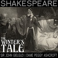 The Winter's Tale — Sir John Gielgud, Dame Peggy Ashcroft