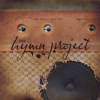 the Hymn Project — Buller, Balzer and Aichele