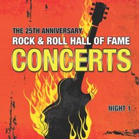 The 25th Anniversary Rock and Roll Hall of Fame Concerts, Vol. I — сборник