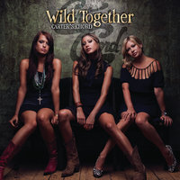 Wild Together — Carter's Chord