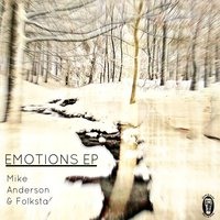 Emotions - EP — Mike Anderson, Folksta, Mike Anderson, Folksta