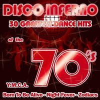 Disco Inferno-30 Greatest Dance Hits of the 70's — сборник