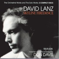 Skyline Firedance - The Orchestral Works and The Solo Works: 2 compact discs — David Lanz