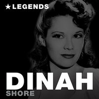Legends — Dinah Shore