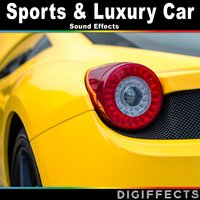 Sport and Luxury Car Sound Effects — Digiffects Sound Effects Library