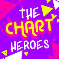 The Chart Heroes — Top Hit Music Charts, The Pop Heroes, The Pop Heroes|Top Hit Music Charts