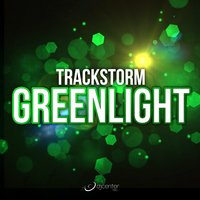 Greenlight — TrackStorm