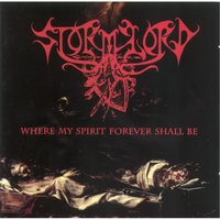 Where My Spirit Forever Shall Be — Stormlord