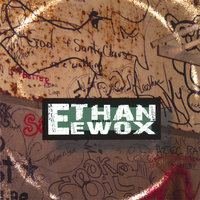 Ethan And The Ewox — Ethan And The Ewox