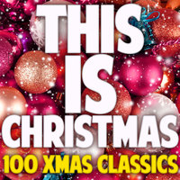 This Is Christmas (100 Xmas Classics) — Gene Autry