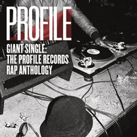 Giant Single: Profile Records Rap Anthology — сборник