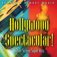 Hollywood Spectacular!  Silver Screen Super Hits — сборник