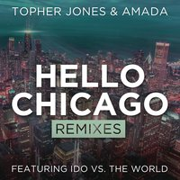 Hello Chicago — Topher Jones, Amada