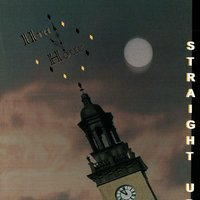 Straight Up — 11th Hour