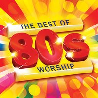 The Best of 80s Worship — Kevin Mayhew Ltd