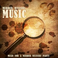 Murder Mystery Music - Music for a Murder Mystery Party — сборник