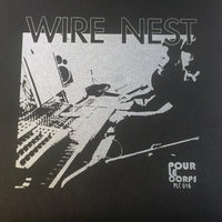 Split with Wire Nest, Tidals — Wire Nest, Tidals