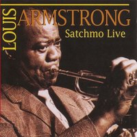 Satchmo Live — Louis Armstrong