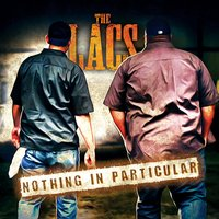 Nothing in Particular — The Lacs
