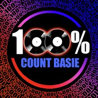 100% Count Basie — Count Basie