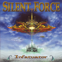Infatuator — Silent Force