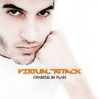 Change in Plan — Virtual Attack