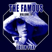The Famous Edith Piaf, Vol. 9 — Edith Piaf