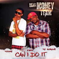 Can I Do It — Tiger, Ty Gemani
