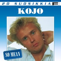 20 Suosikkia / So Mean — Kojo