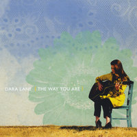 The Way You Are — Dara Lane