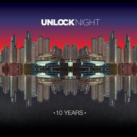 Unlock Night - 10 Years — сборник