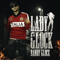 Lady Glock - Single — Randy Glock